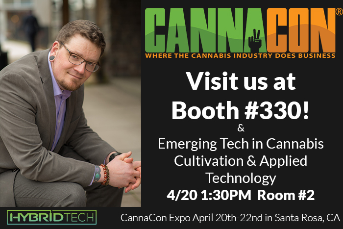 Join Hybrid Tech at CannaCon in Santa Rosa, CA!